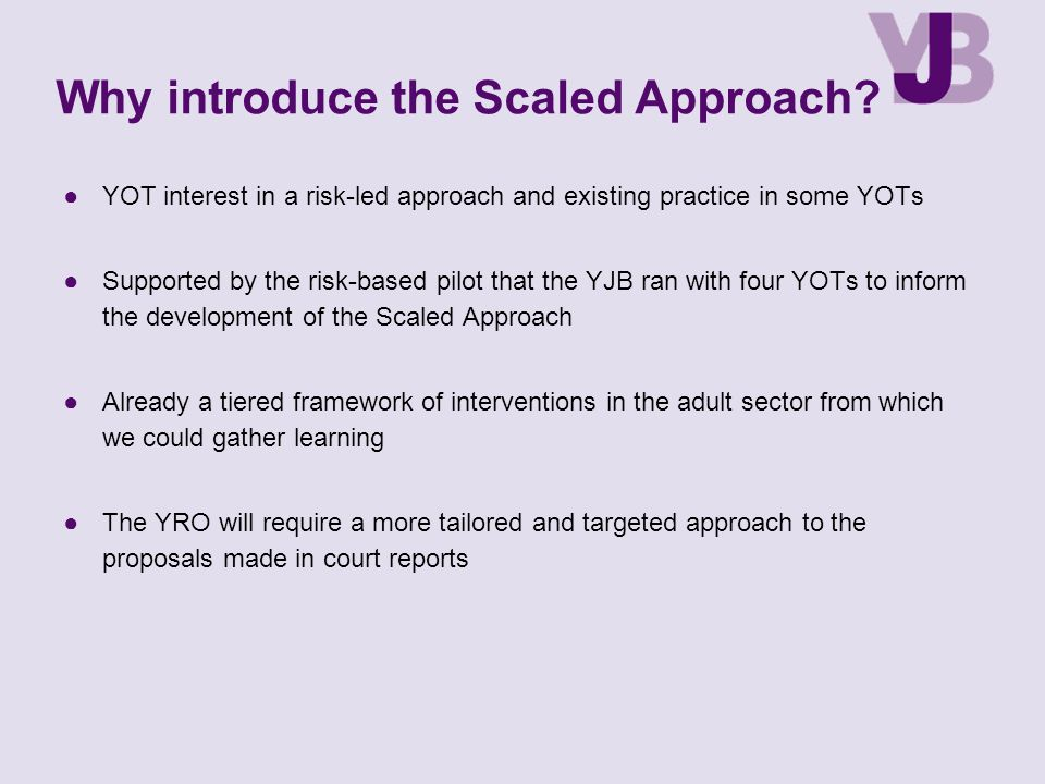 Why introduce the Scaled Approach