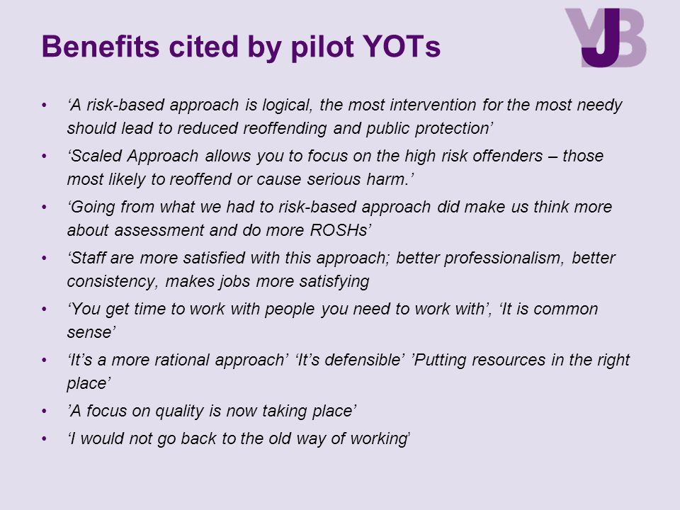 Benefits cited by pilot YOTs