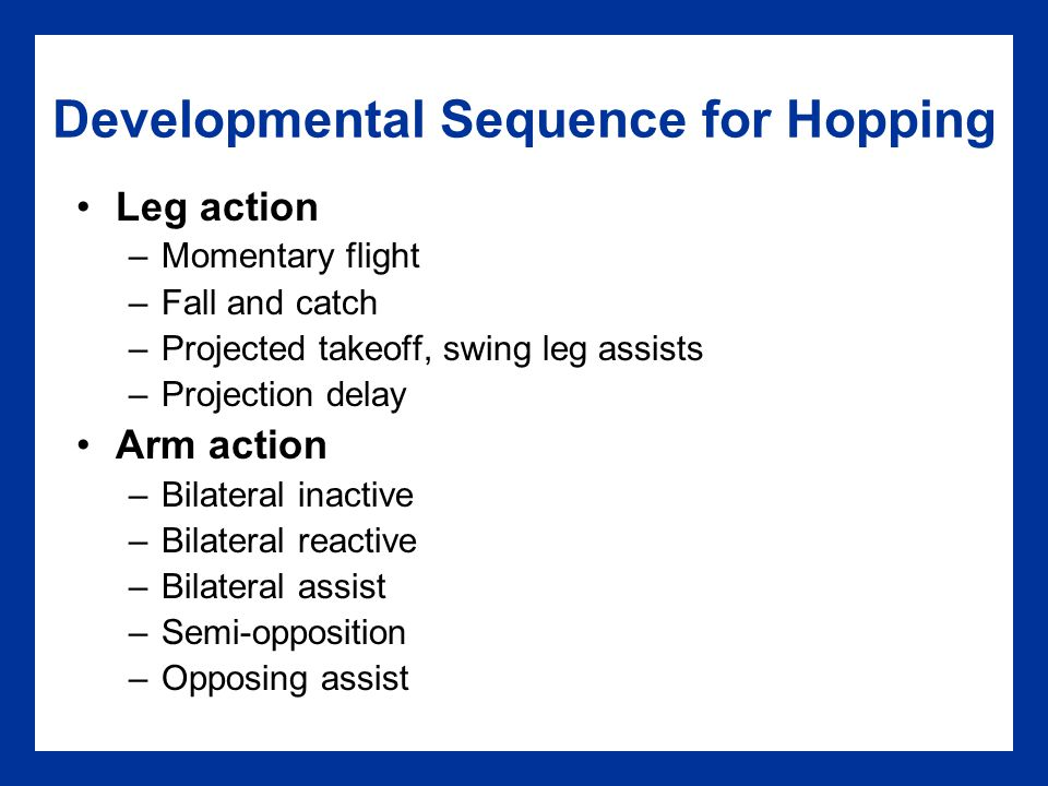 Developmental Sequence for Hopping