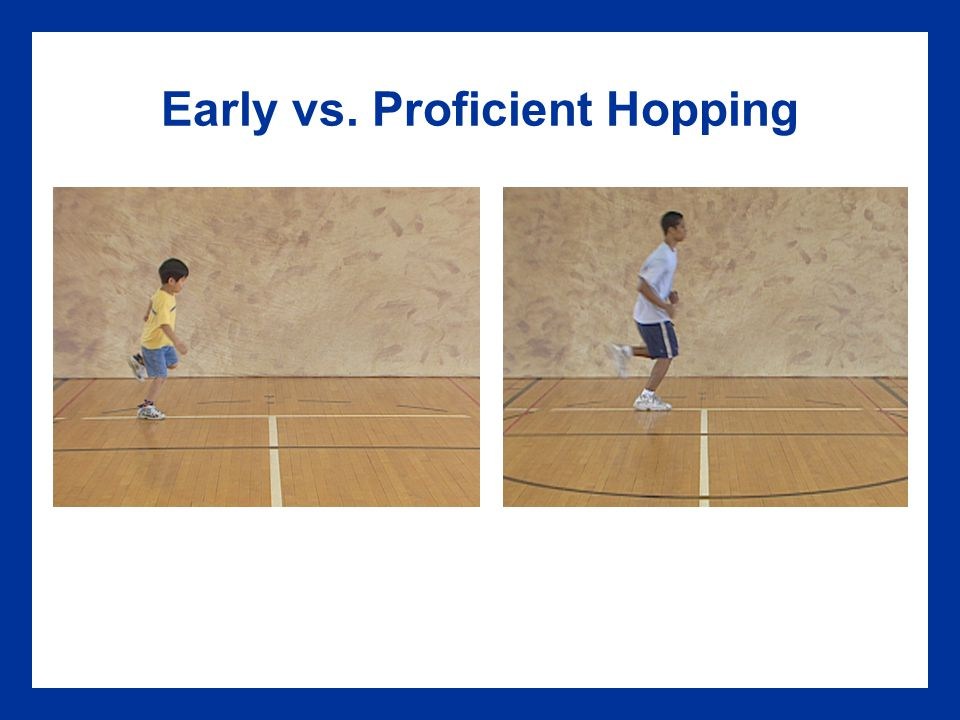 Early vs. Proficient Hopping