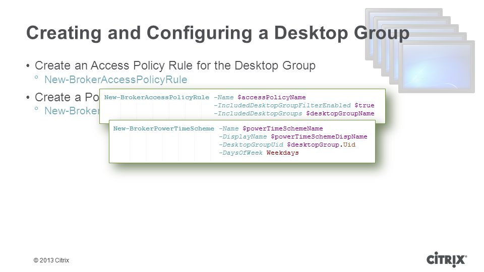 Creating and Configuring a Desktop Group