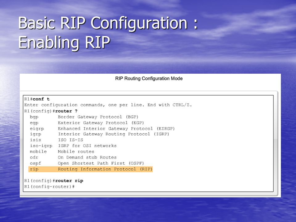 Basic RIP Configuration : Enabling RIP