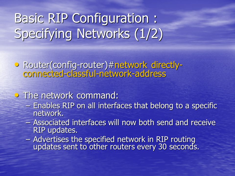 Basic RIP Configuration : Specifying Networks (1/2)