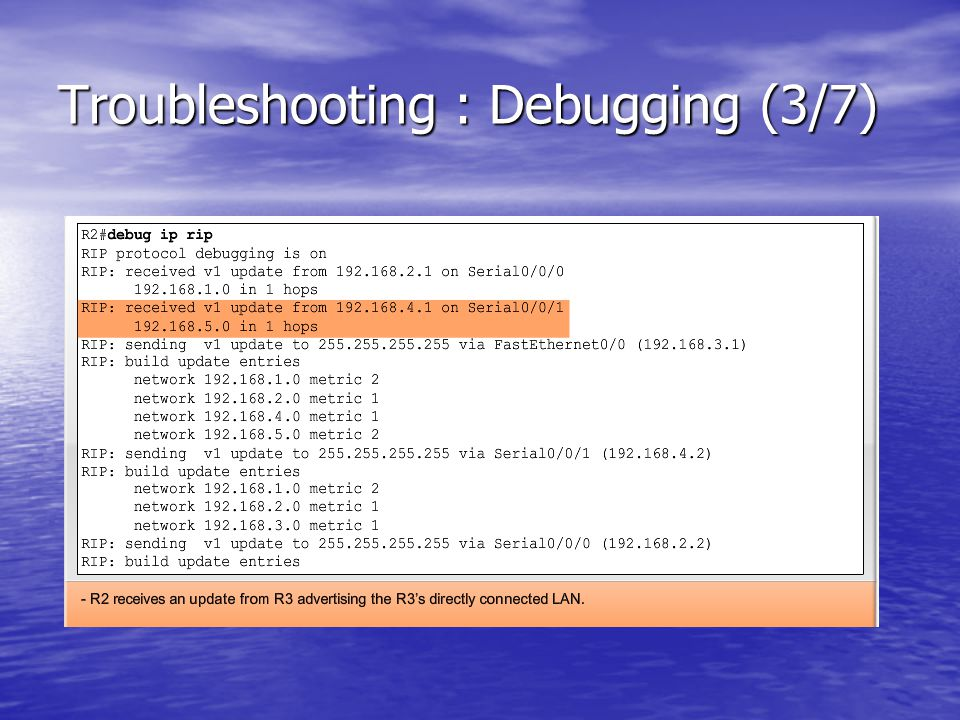 Troubleshooting : Debugging (3/7)