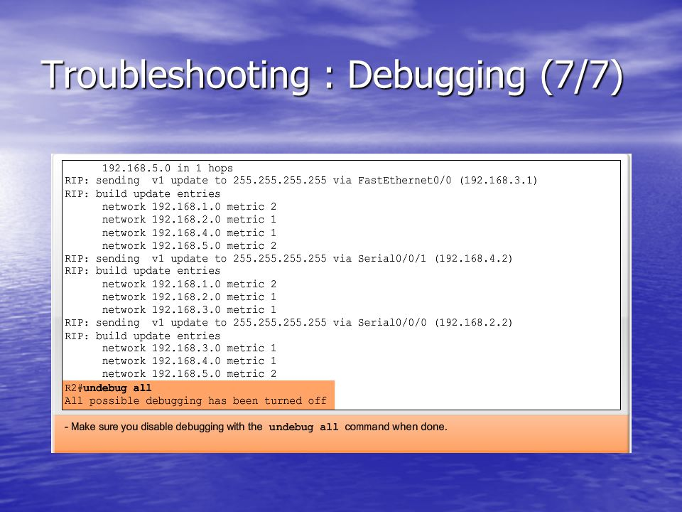 Troubleshooting : Debugging (7/7)