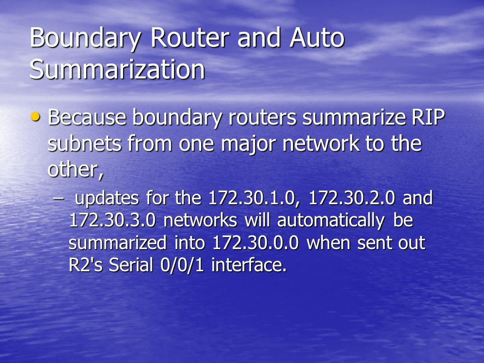 Boundary Router and Auto Summarization