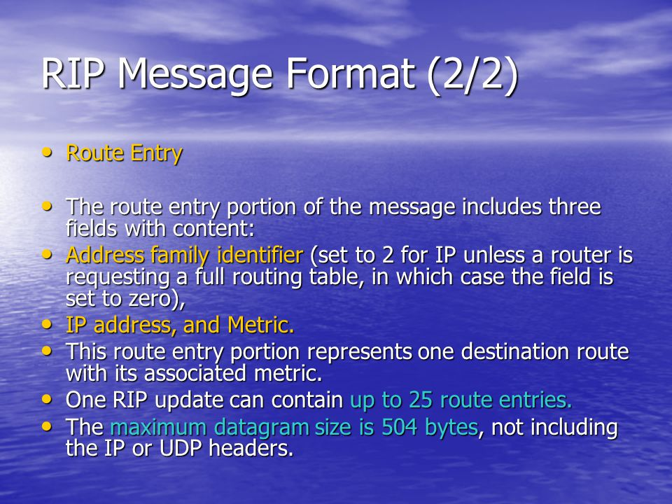 RIP Message Format (2/2) Route Entry