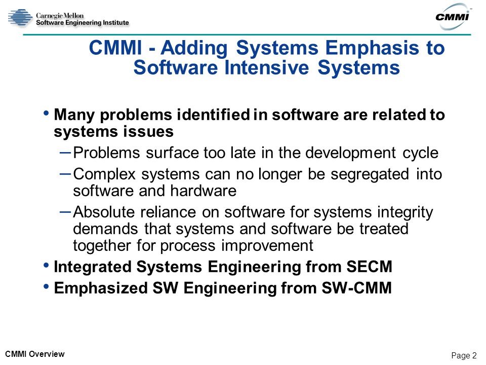 CMMI - Adding Systems Emphasis to Software Intensive Systems