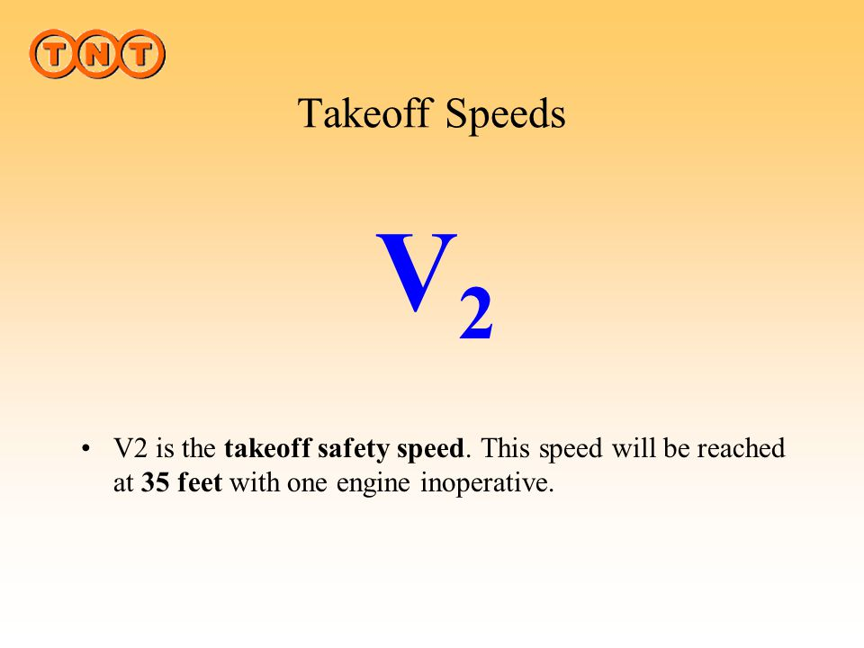 Takeoff Speeds V2. JAR 25.107. (b) V2MIN, in terms of calibrated airspeed, may not be less than— 1·13 VSR for—