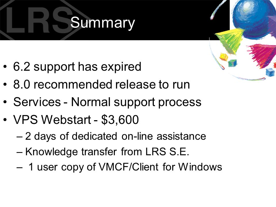 Summary 6.2 support has expired 8.0 recommended release to run