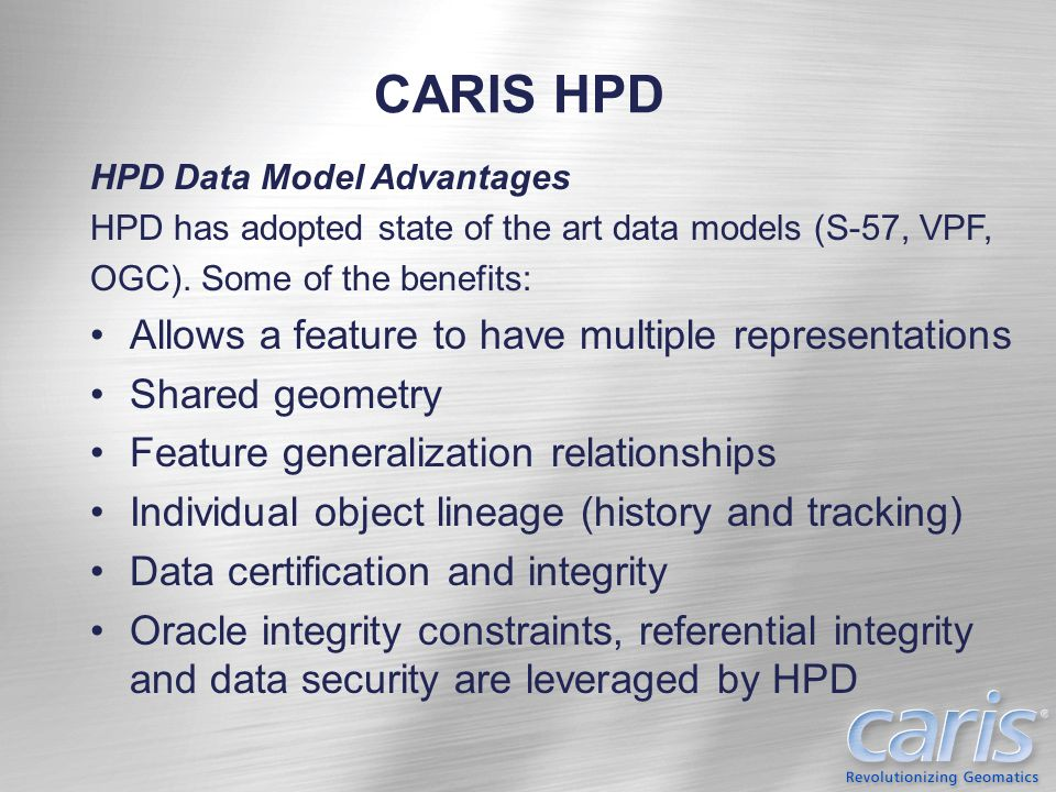 CARIS HPD Allows a feature to have multiple representations