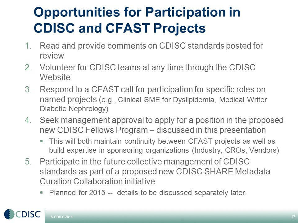 Opportunities for Participation in CDISC and CFAST Projects