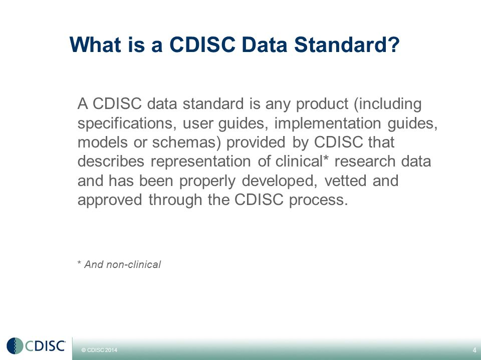 What is a CDISC Data Standard