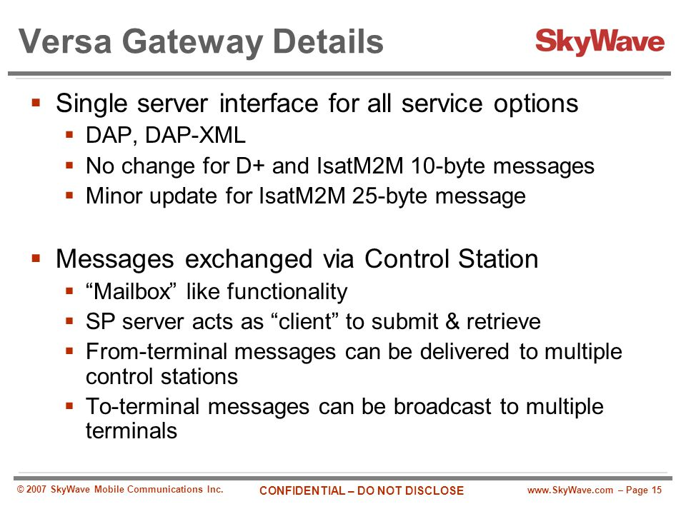 Versa Gateway Details Single server interface for all service options