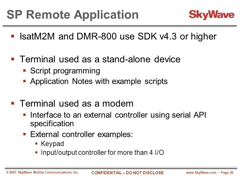 SP Remote Application IsatM2M and DMR-800 use SDK v4.3 or higher