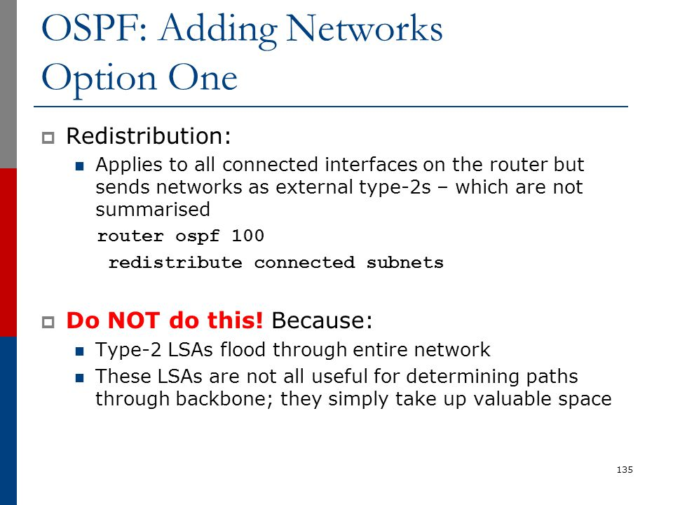 OSPF: Adding Networks Option One