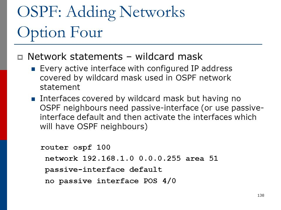 OSPF: Adding Networks Option Four