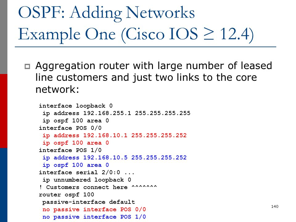 OSPF: Adding Networks Example One (Cisco IOS ≥ 12.4)