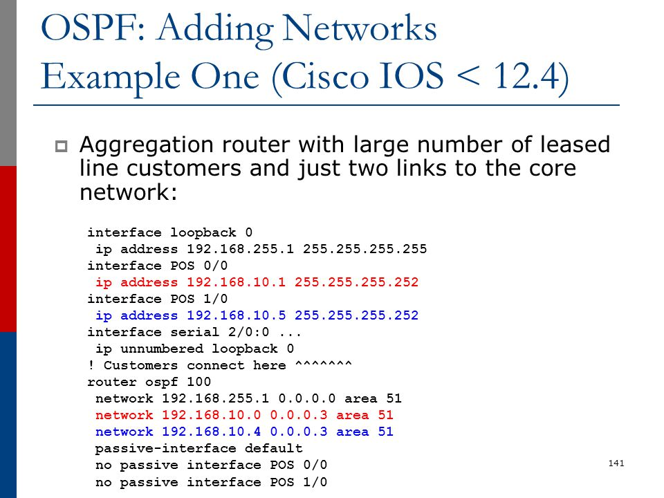 OSPF: Adding Networks Example One (Cisco IOS < 12.4)