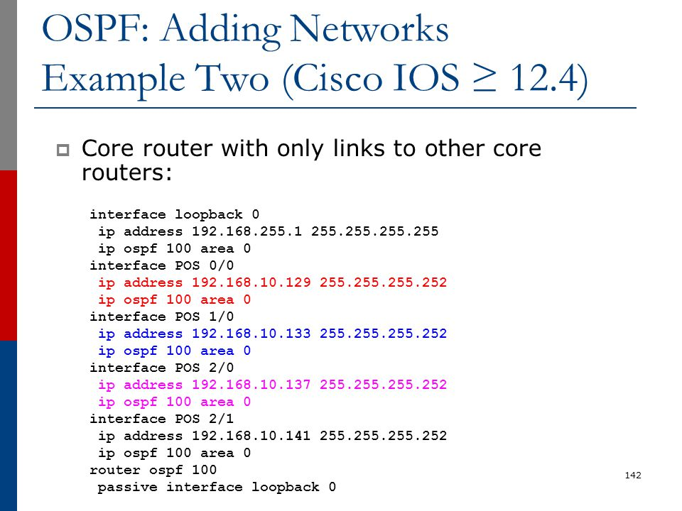 OSPF: Adding Networks Example Two (Cisco IOS ≥ 12.4)
