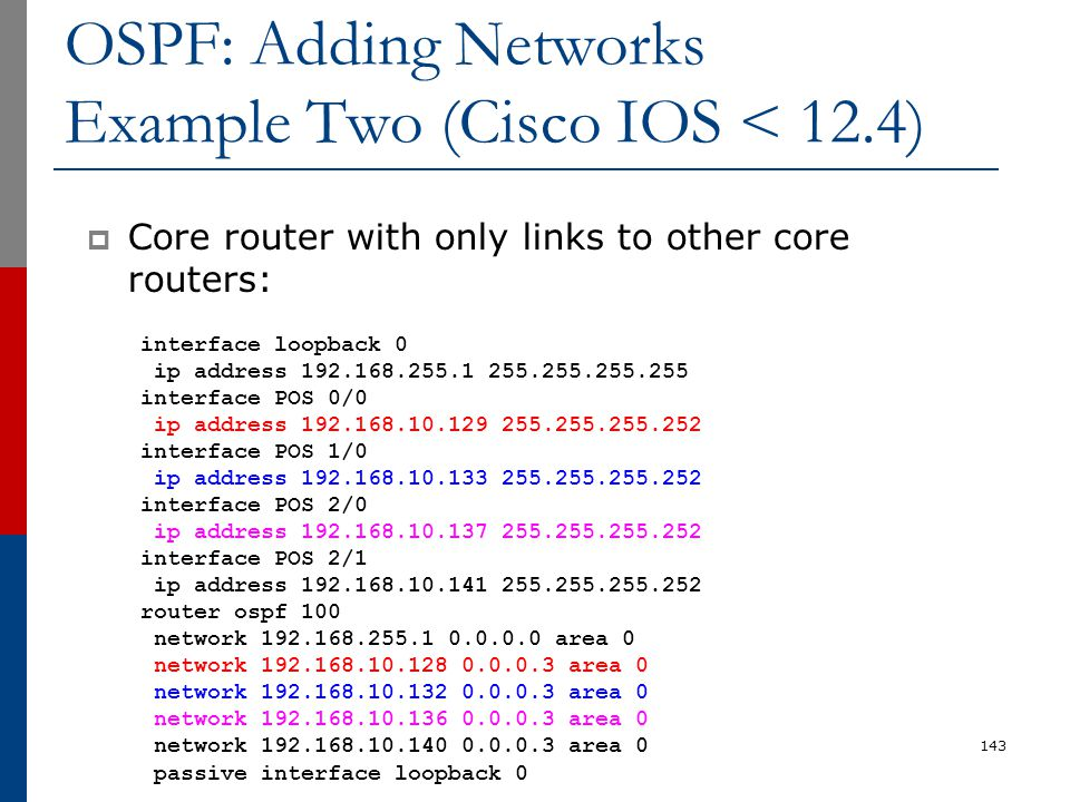 OSPF: Adding Networks Example Two (Cisco IOS < 12.4)