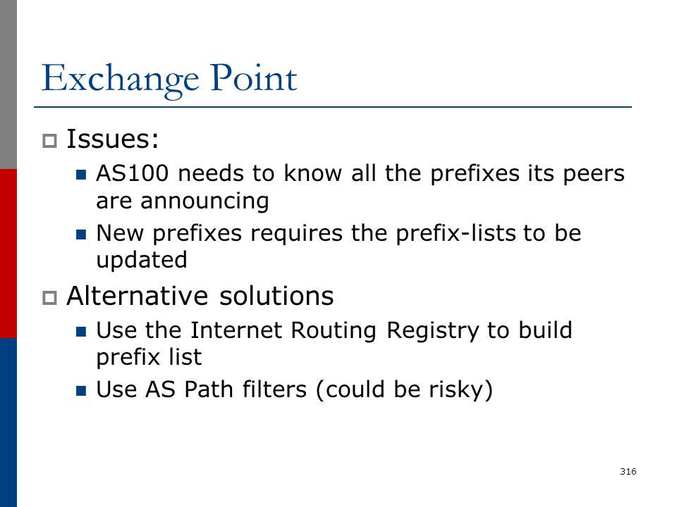 Exchange Point Issues: Alternative solutions