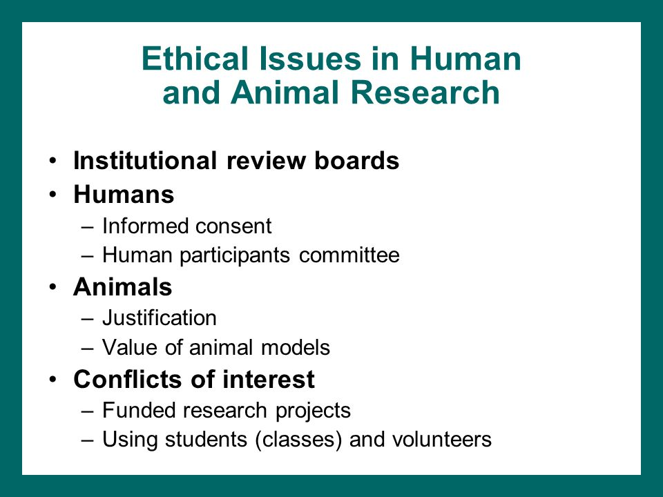Ethical Issues in Human and Animal Research