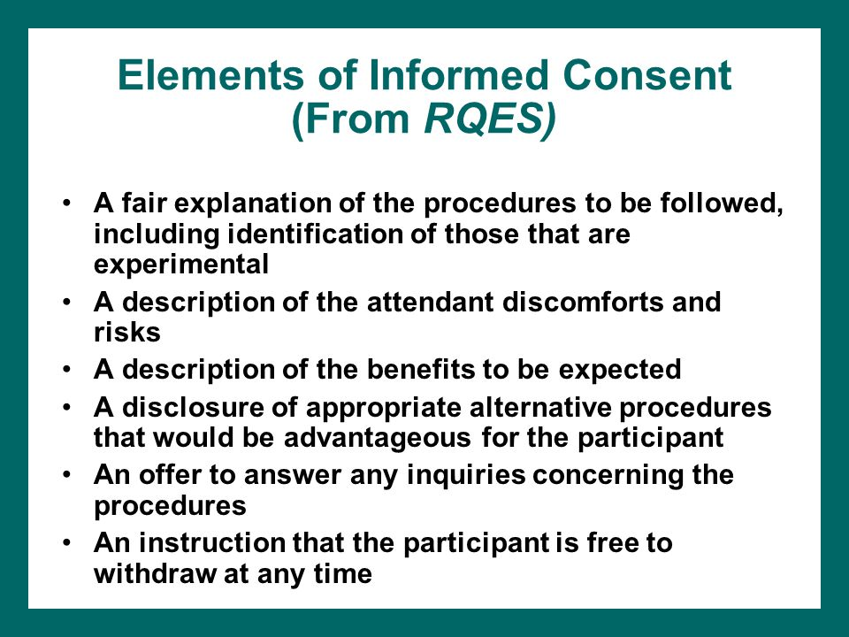 Elements of Informed Consent (From RQES)