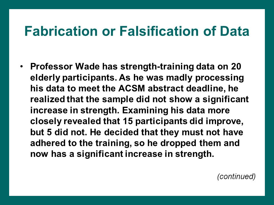 Fabrication or Falsification of Data