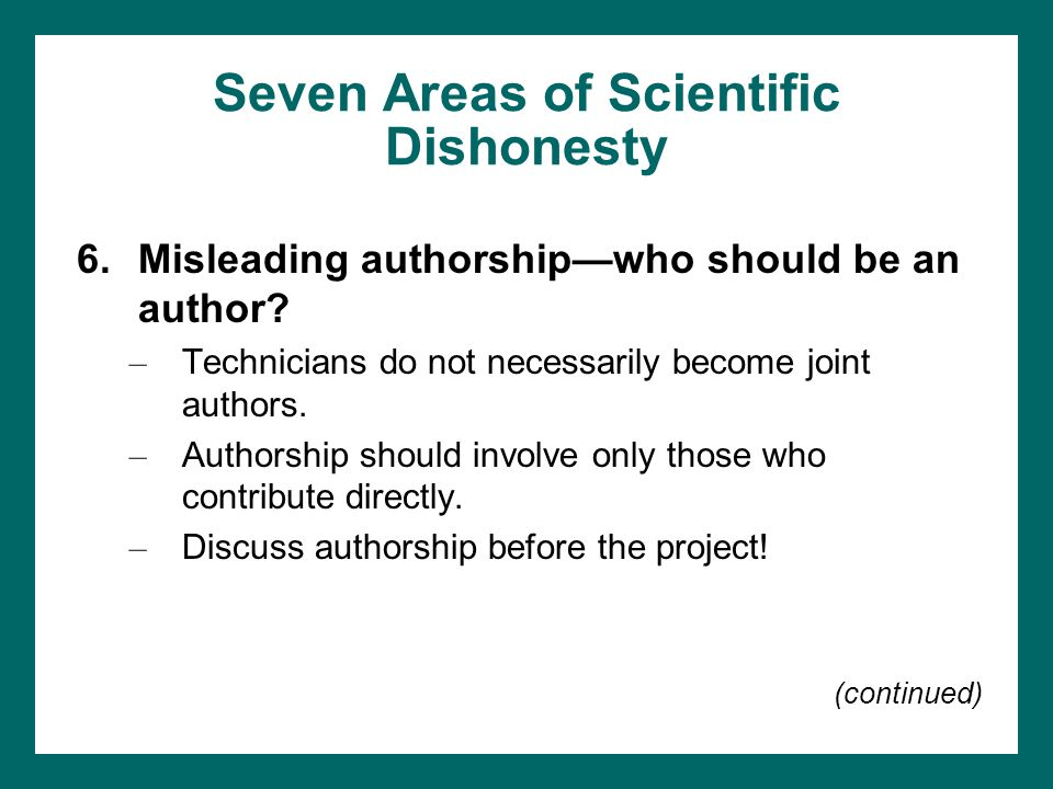 Seven Areas of Scientific Dishonesty
