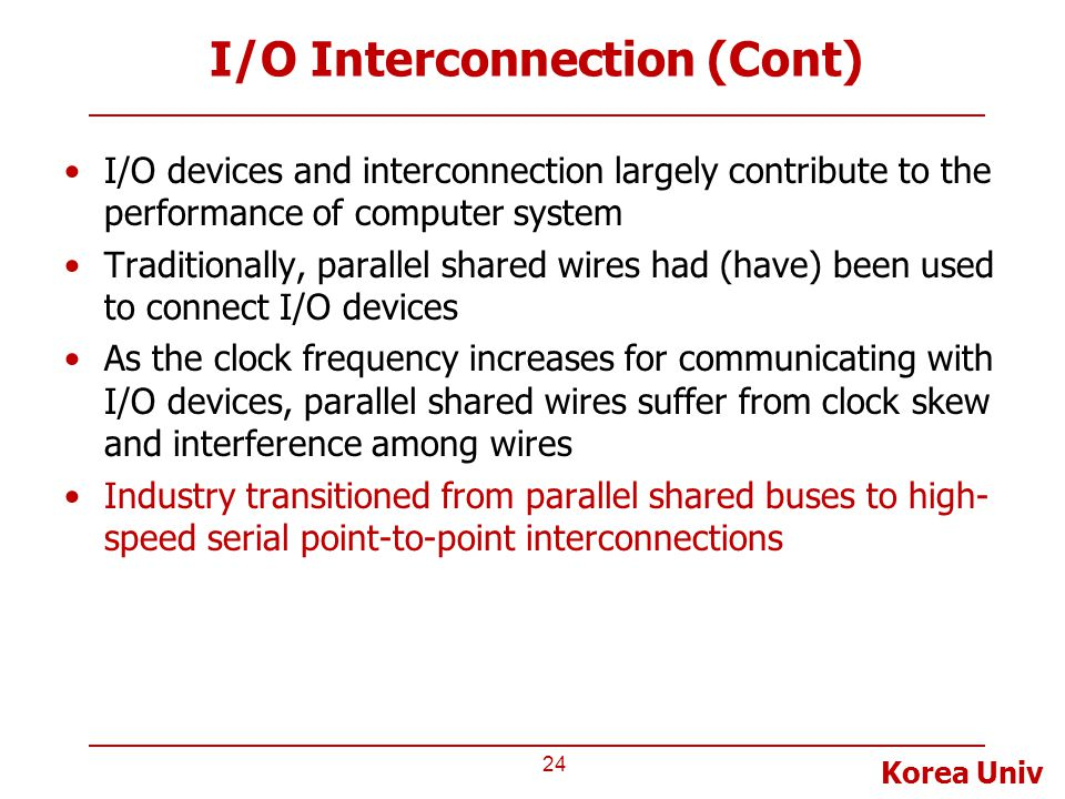 I/O Interconnection (Cont)