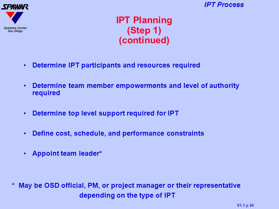 IPT Planning (Step 1) (continued)