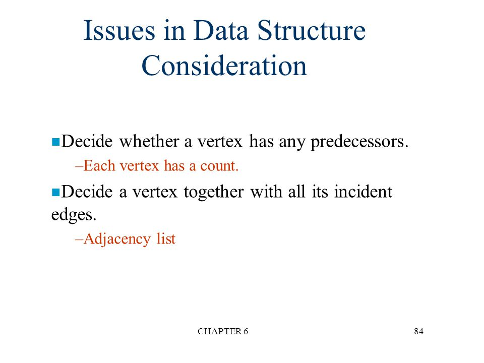 Issues in Data Structure Consideration