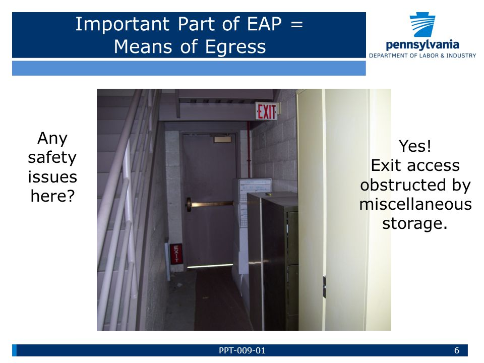 Important Part of EAP = Means of Egress