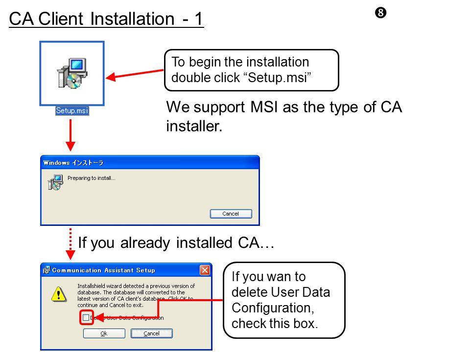 CA Client Installation - 1