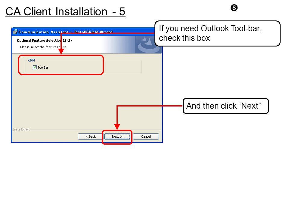 CA Client Installation - 5
