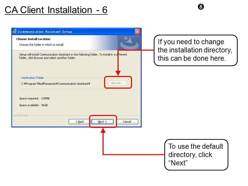 CA Client Installation - 6