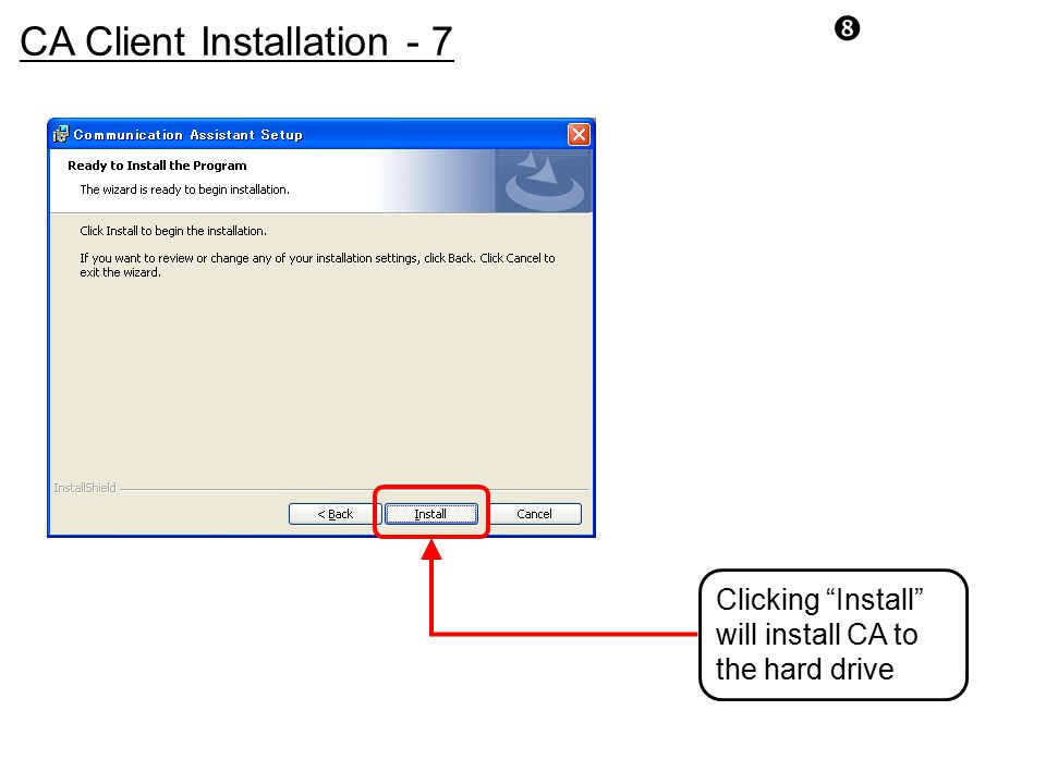 CA Client Installation - 7