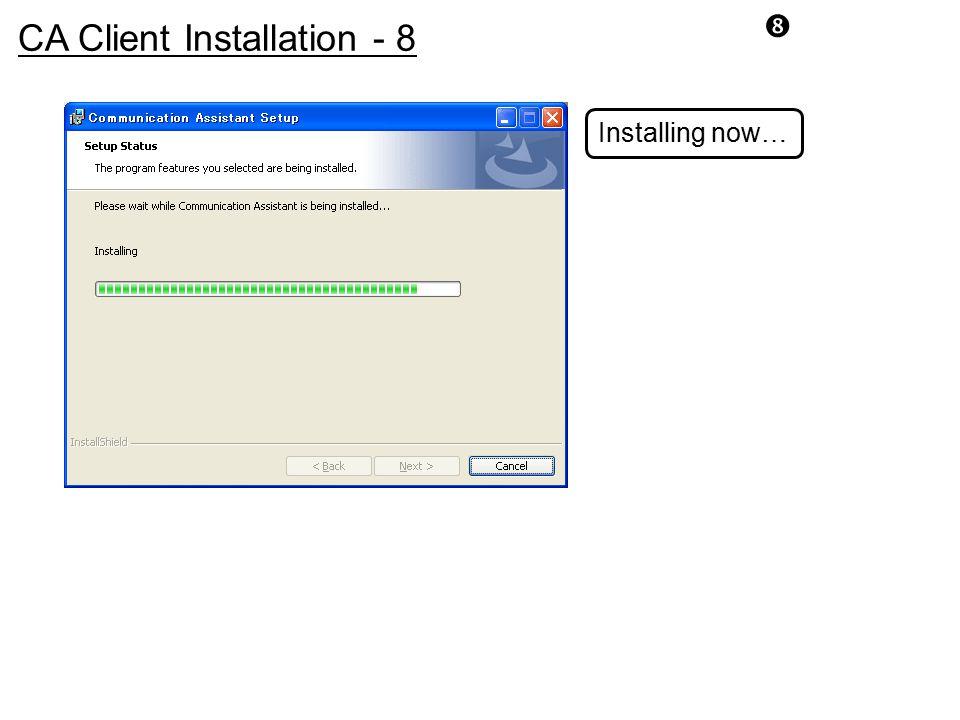 CA Client Installation - 8