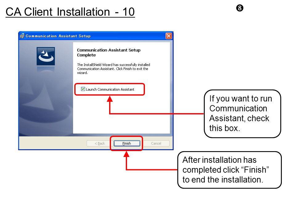 CA Client Installation - 10