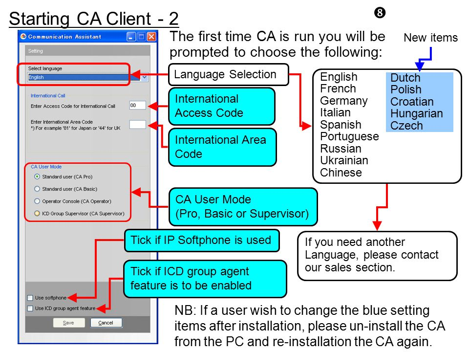 Starting CA Client - 2. The first time CA is run you will be prompted to choose the following: New items.