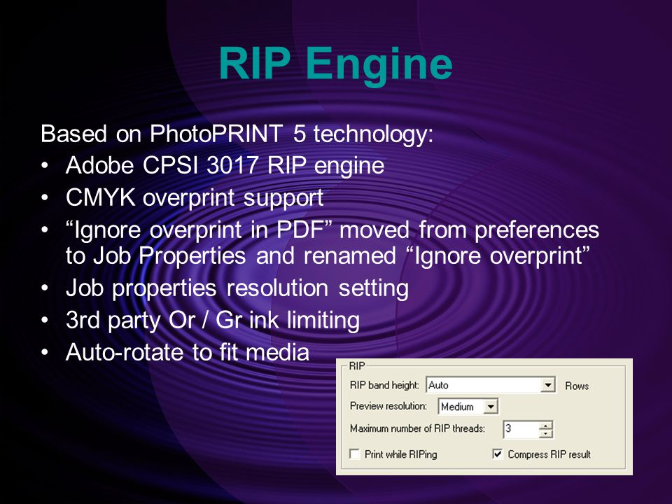 RIP Engine Based on PhotoPRINT 5 technology: