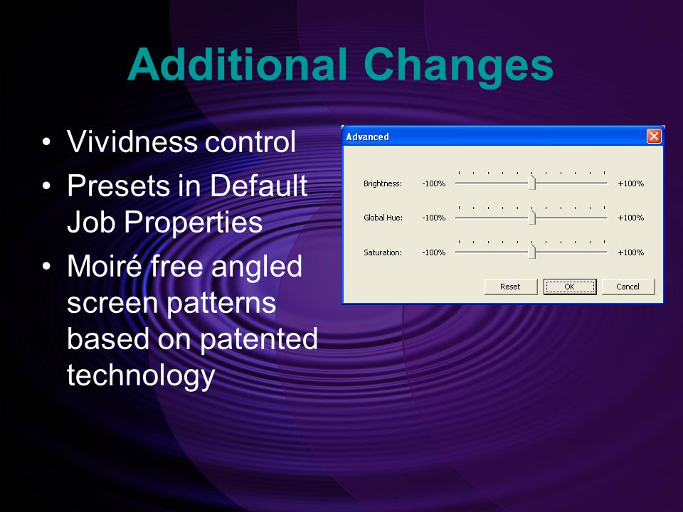 Additional Changes Vividness control Presets in Default Job Properties