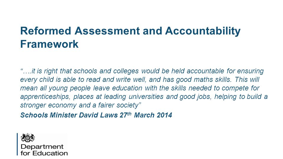 Reformed Assessment and Accountability Framework