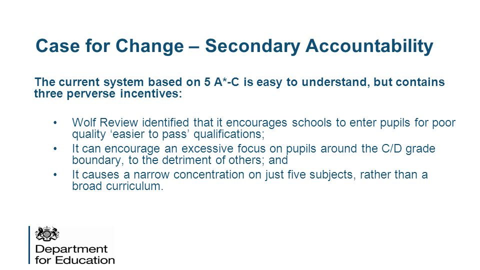 Case for Change – Secondary Accountability