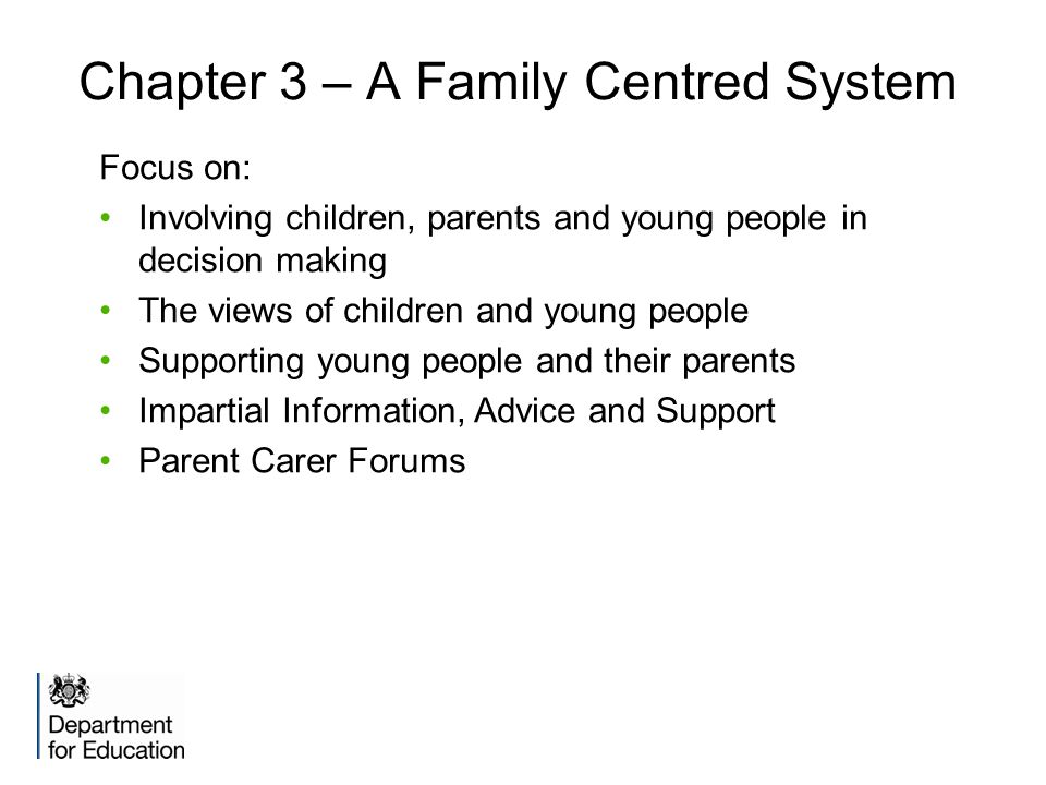 Chapter 3 – A Family Centred System