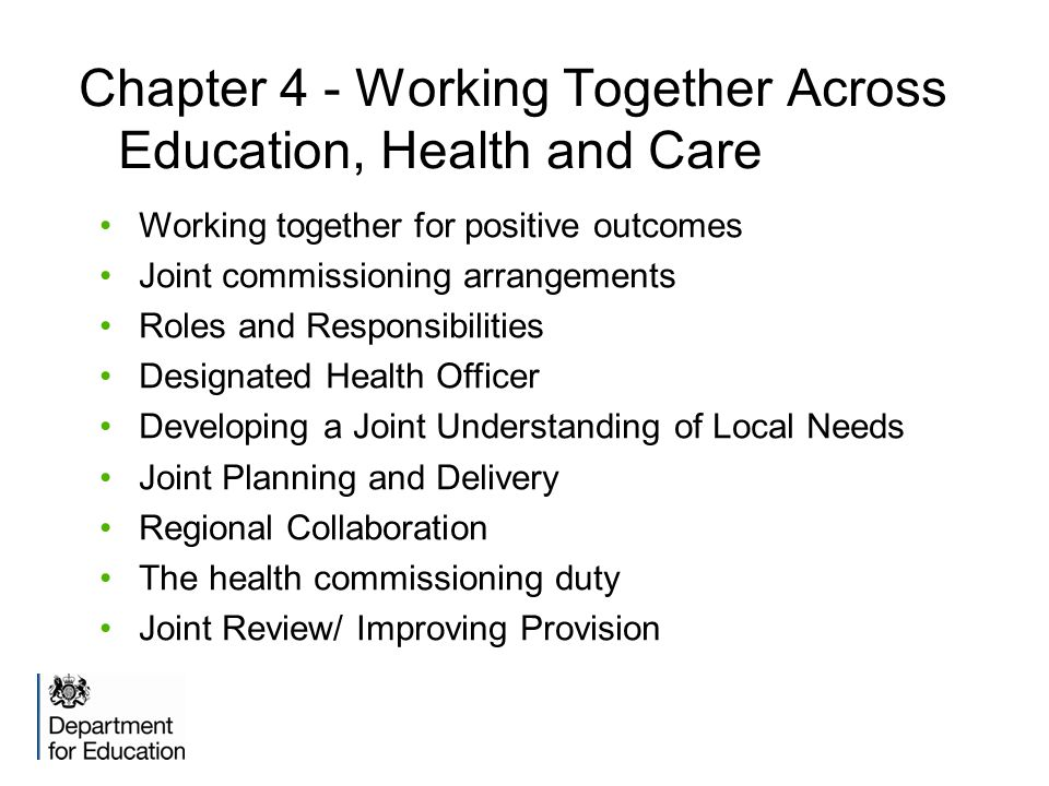 Chapter 4 - Working Together Across Education, Health and Care