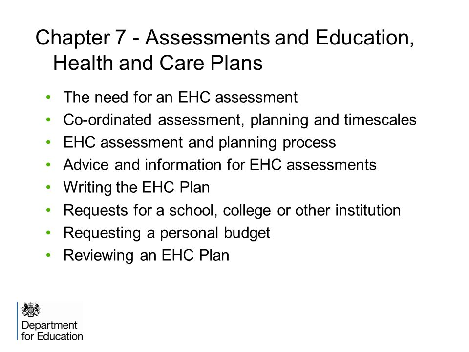 Chapter 7 - Assessments and Education, Health and Care Plans