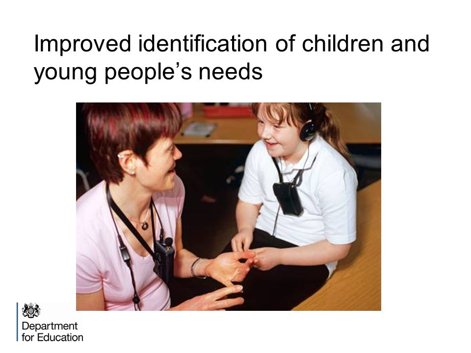 Improved identification of children and young people's needs