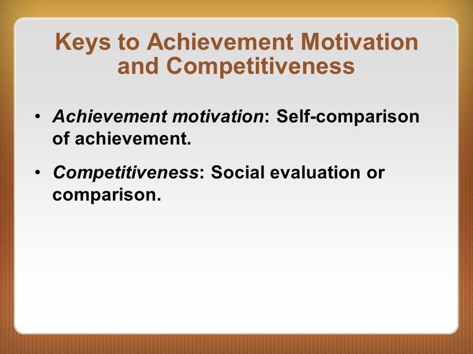 Keys to Achievement Motivation and Competitiveness